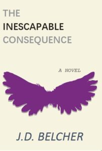 The Inescapable Consequence